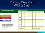 drinking diary card wallet card