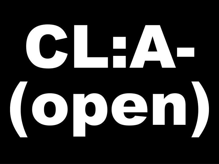 CL:A-(open)