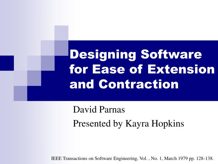 designing software for ease of extension and contraction n.
