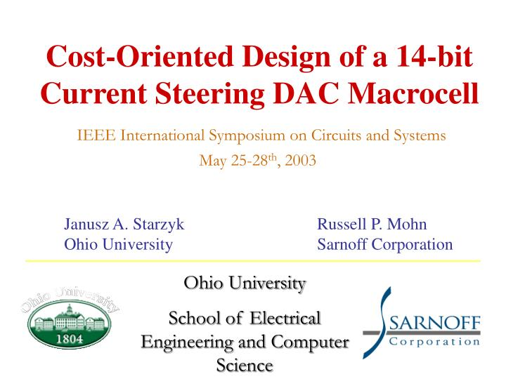 cost oriented design of a 14 bit current steering dac macrocell n.