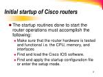 initial startup of cisco routers