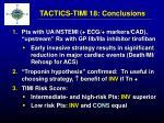 tactics timi 18 conclusions