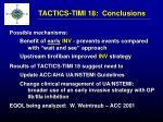tactics timi 18 conclusions1