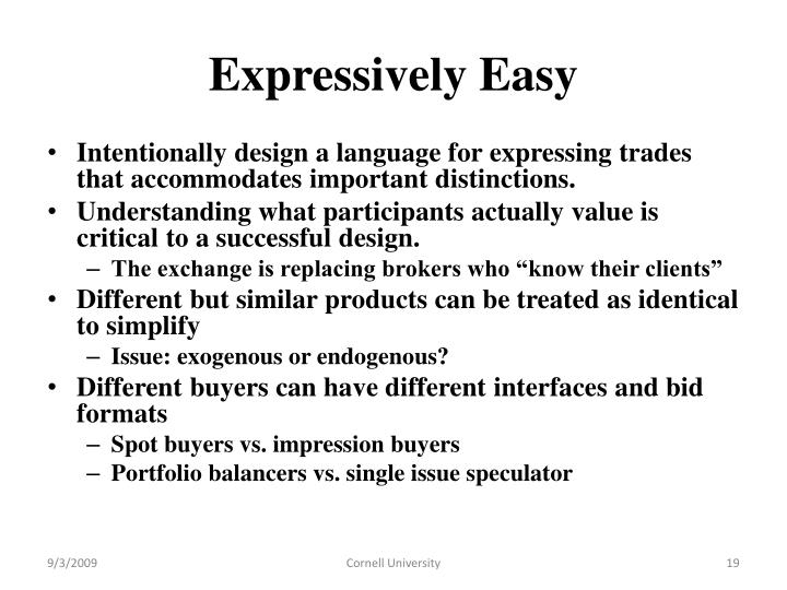 Expressively Easy