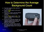 how to determine the average background count