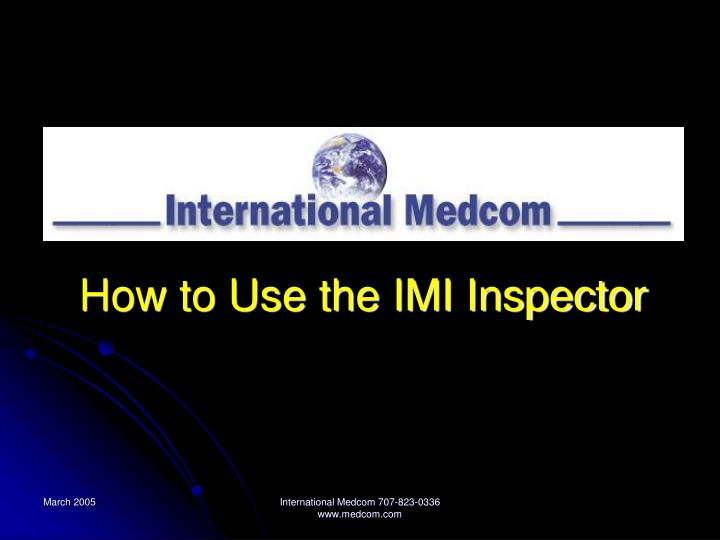 how to use the imi inspector n.