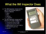 what the imi inspector does