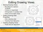editing drawing views