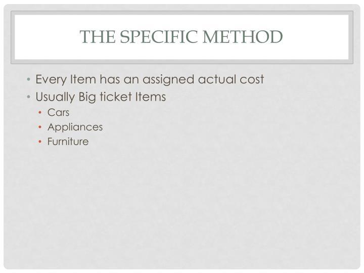 The Specific Method