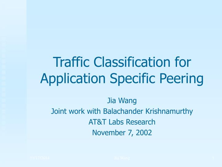 traffic classification for application specific peering n.