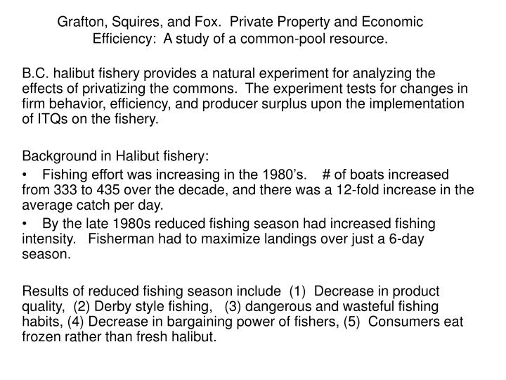grafton squires and fox private property and economic efficiency a study of a common pool resource n.