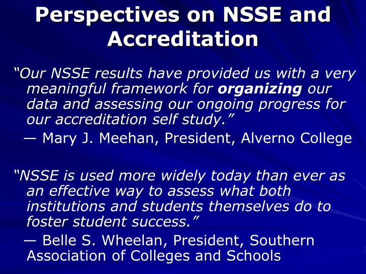 Perspectives on NSSE and Accreditation