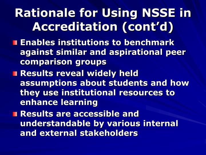 Rationale for Using NSSE in Accreditation (cont'd)