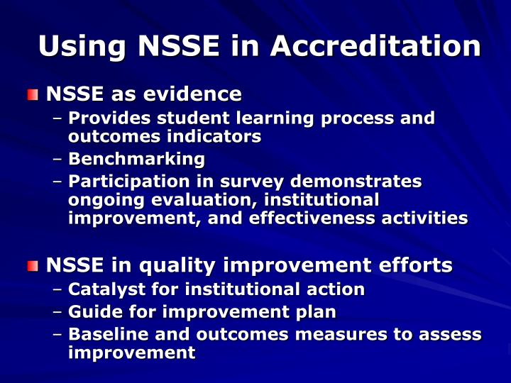 Using NSSE in Accreditation