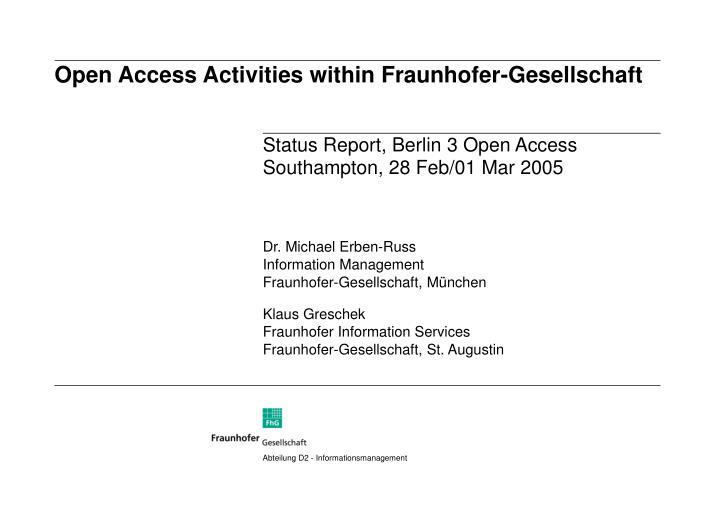 open access activities within fraunhofer gesellschaft n.