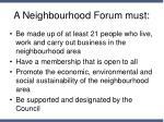 a neighbourhood forum must