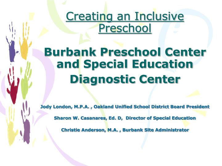 creating an inclusive preschool burbank preschool center and special education diagnostic center n.