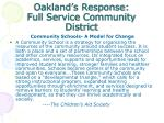 oakland s response full service community district