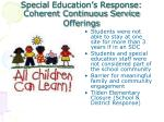 special education s response coherent continuous service offerings