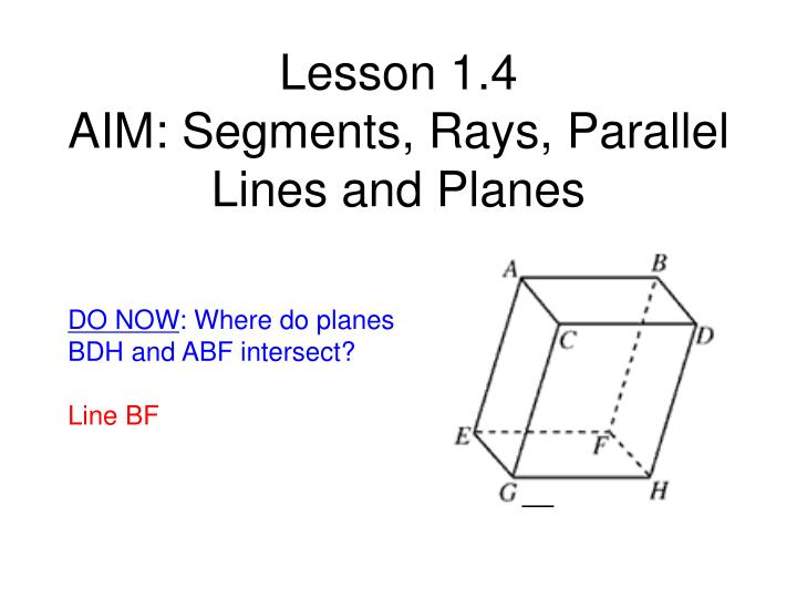 lesson 1 4 aim segments rays parallel lines and planes n.