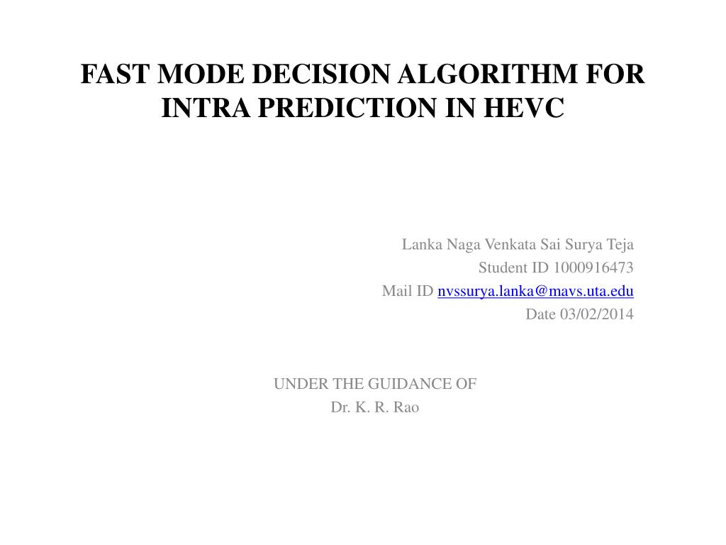 Ppt Fast Mode Decision Algorithm For Intra Prediction In Hevc Of Block Diagram Reduction N