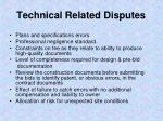 technical related disputes