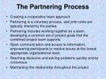 the partnering process
