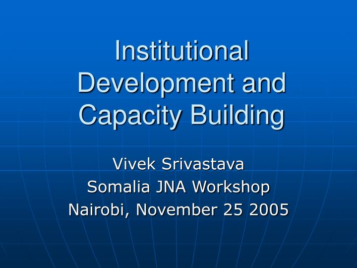 institutional development and capacity building n.