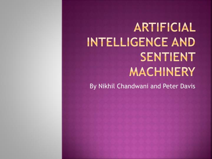 artificial intelligence and sentient machinery n.