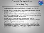 current expectations industry day