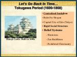let s go back in time tokugawa period 1600 1868