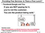 providing free services is there a free lunch