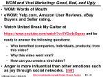 wom and viral marketing good bad and ugly