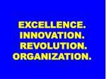 excellence innovation revolution organization