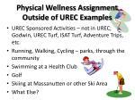 physical wellness assignment outside of urec examples