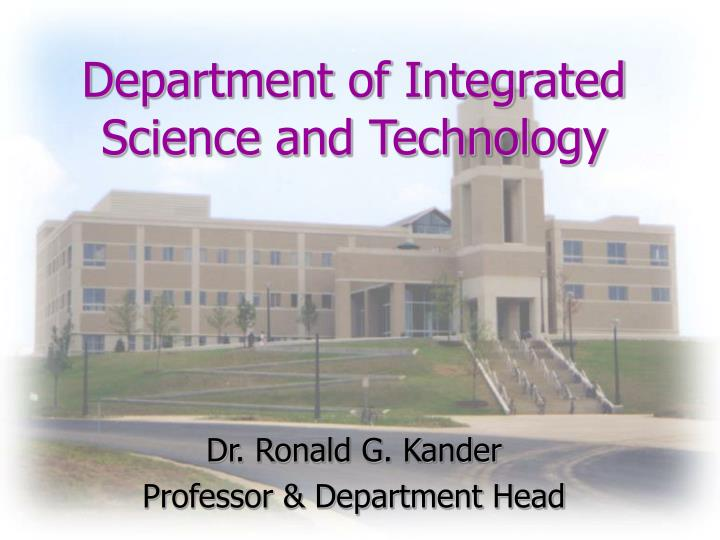 department of integrated science and technology n.