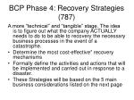 bcp phase 4 recovery strategies 787