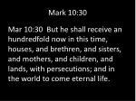 mark 10 30
