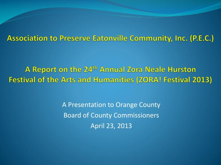 a presentation to orange county board of county commissioners april 23 2013 n.