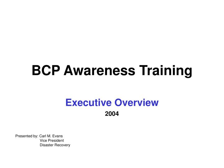 bcp awareness training n.
