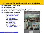 1 st asia pacific solid state circuits workshop