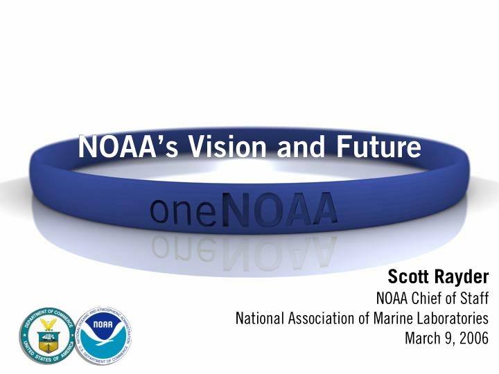 noaa s vision and future n.