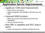 application server improvements
