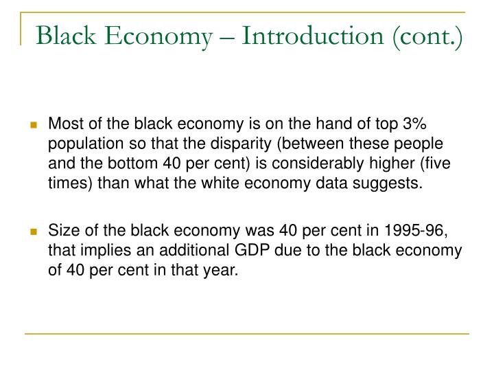 Black Economy – Introduction (cont.)