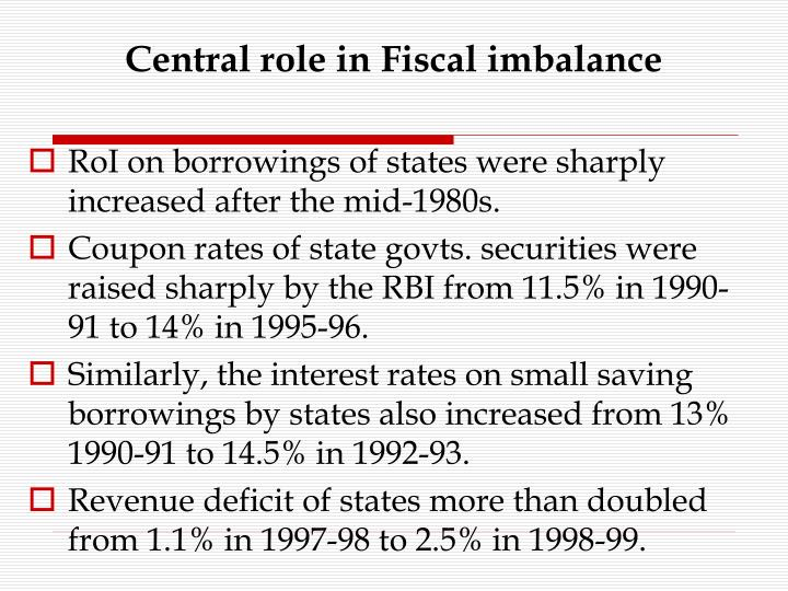 Central role in Fiscal imbalance