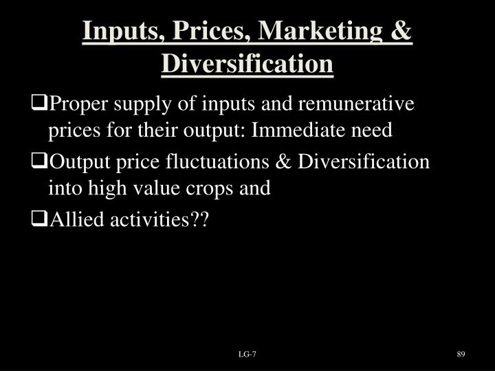 Inputs, Prices, Marketing & Diversification