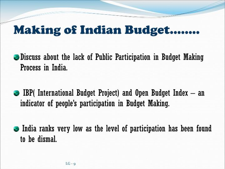Making of Indian Budget……..