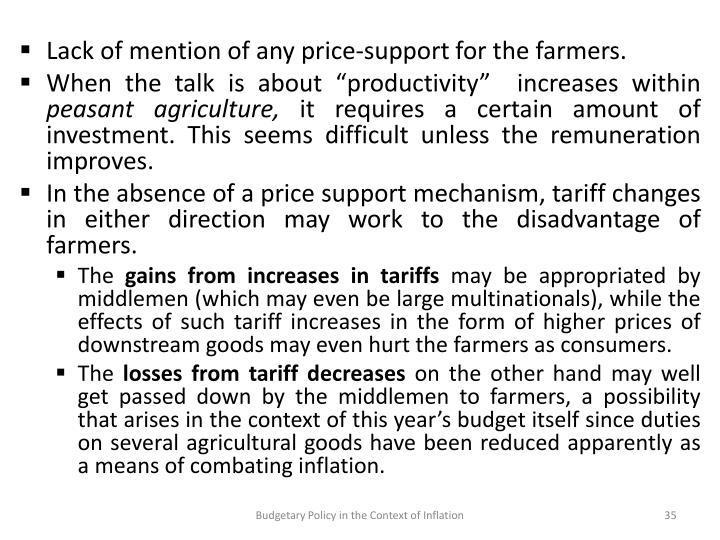 Lack of mention of any price-support for the farmers.