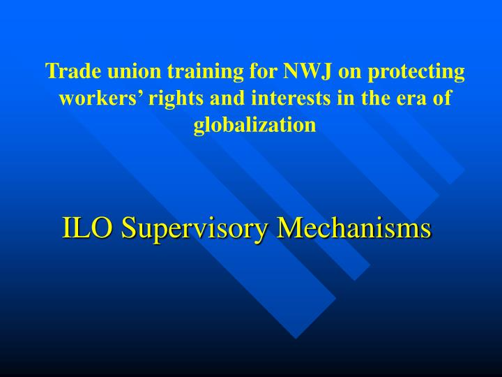 ilo supervisory mechanisms n.