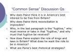 common sense discussion qs